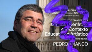 Módulo Transversal de Cinema Científico em Contexto Educativo e Artístico (26h)